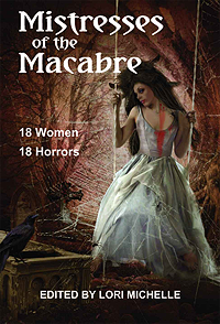 Post image for Mistresses of the Macabre – Anthology Introduction